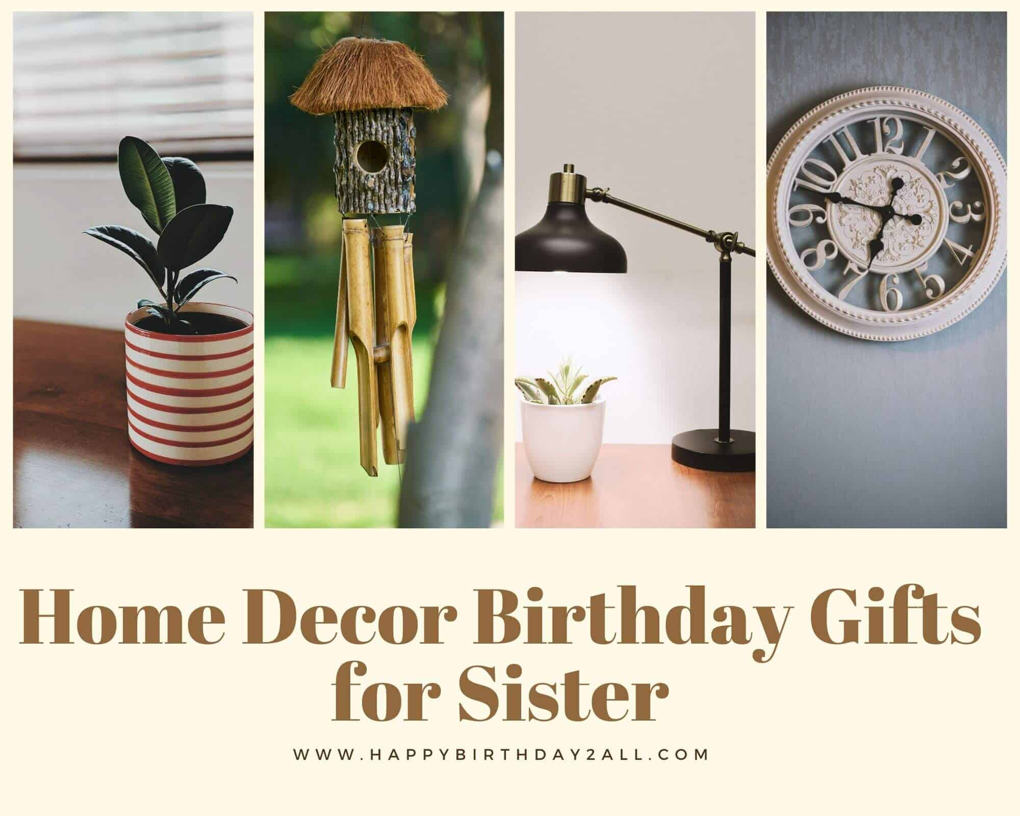 Home Decor Birthday Gifts for Sister