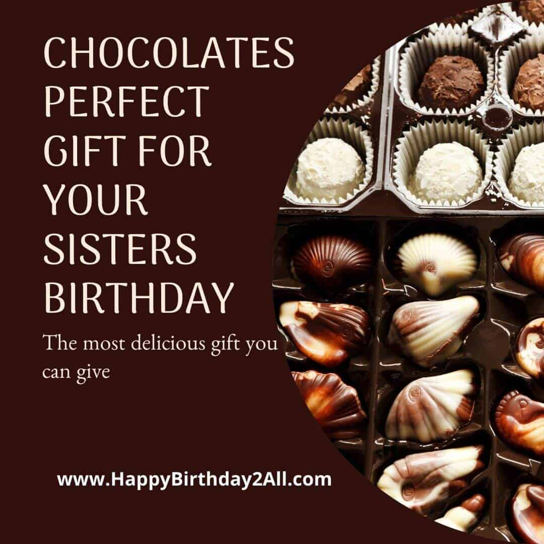 chocolates for sisters birthday