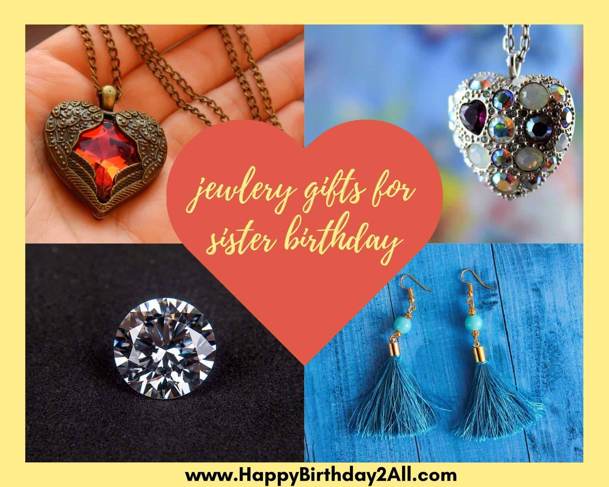 jewlery gifts for sister birthday