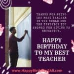 Birthday Wishes for Teacher, Professor, Faculty, Guru, Trainer