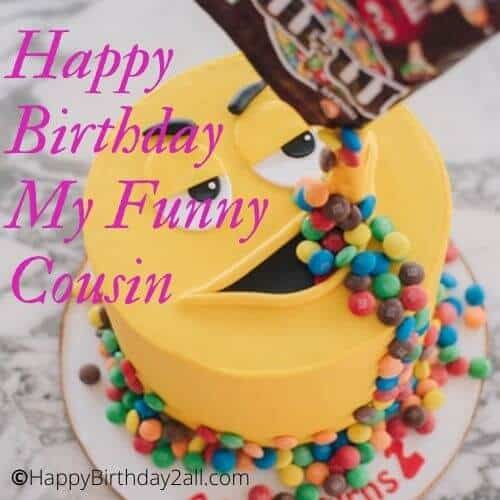 Happy Birthday My Funny Cousin