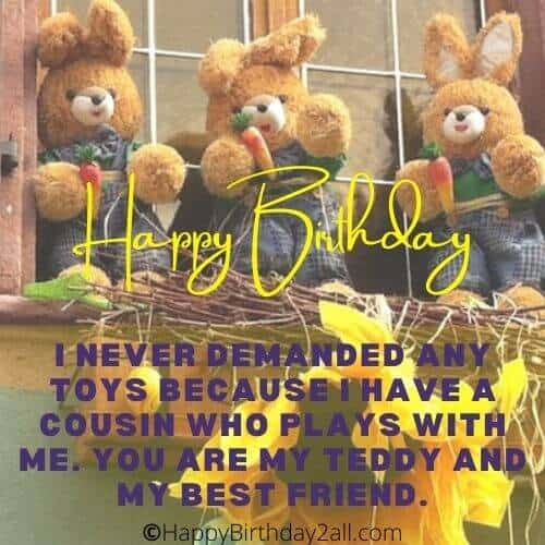 Happy Birthday best friend and cousin
