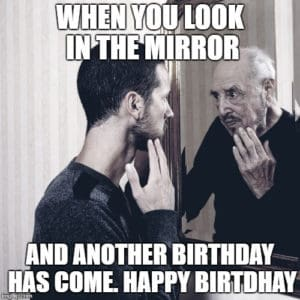 You are getting old happy Birthday (1)