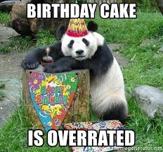birthday cake is overrated