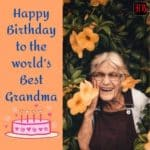 Happy Birthday Grandma, Birthday Wishes for Grandmother