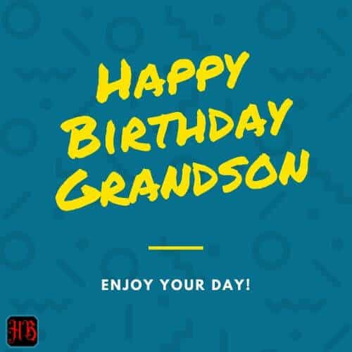 very Happy Birthday Grandson