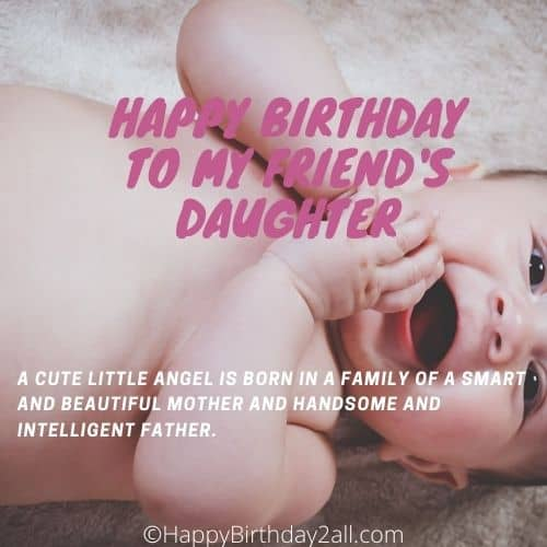 HAPPY BIRTHDAY TO MY FRIEND'S DAUGHTER