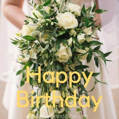 Happy Birthday image with white rose bouquet
