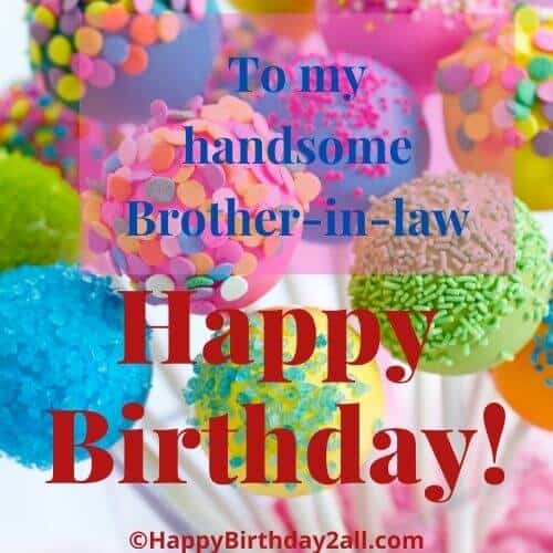 Happy Birthday my handsome brother in law