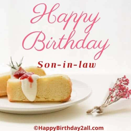 Birthday Wishes For Son In Law Bday Quotes Messages