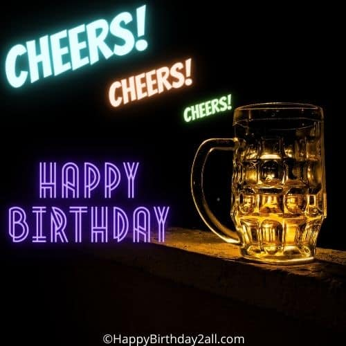 Happy birthday and cheers to your success