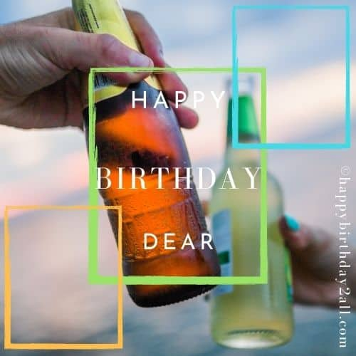 happy BIRTHDAY wish with beer