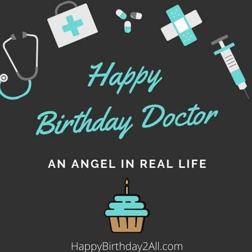 Happy Birthday Dear Doctor