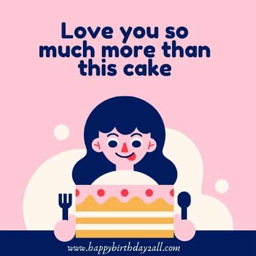 Love you so much more than this cake