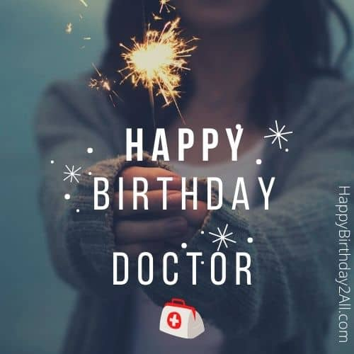 best birthday greetings for doctor