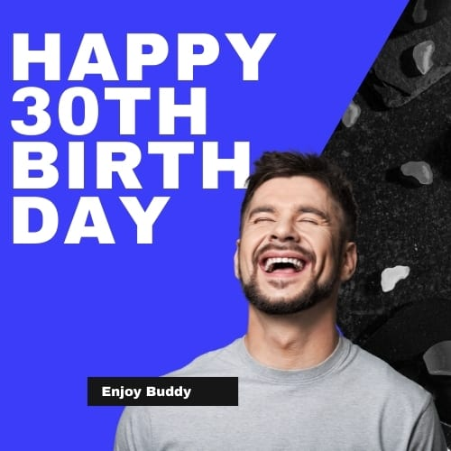 Happy 30th Birthday to you